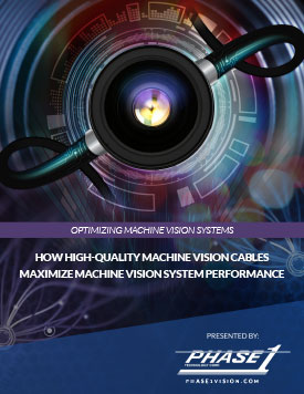 How High-Quality Machine Vision Cables Maximize Machine Vision System Performance