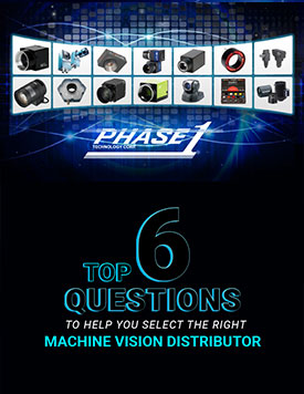 Top 6 Questions to Help You Select the Right Machine Vision Distributor